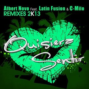 Quisiera Sentir - Remixes 2K13