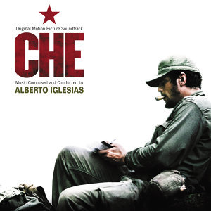 Che - Original Motion Picture Soundtrack