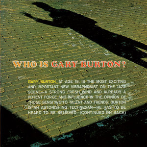 Who Is Gary Burton? (Bonus Track Version)