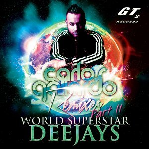 World Superstar Deejays Remixes, Pt. 2
