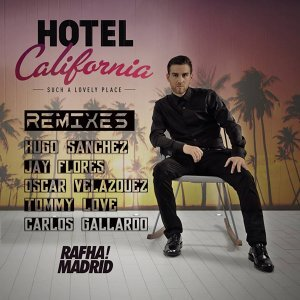 Hotel California - Remixes