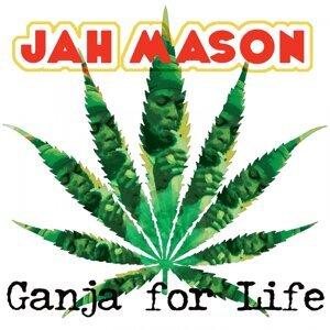 Ganja for Life