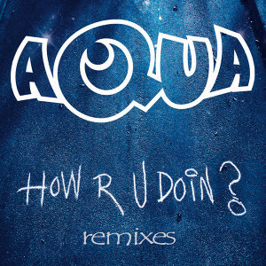 How R U Doin? - Remixes