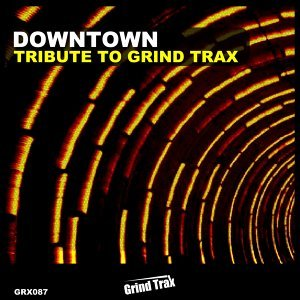 Tribute to Grind Trax