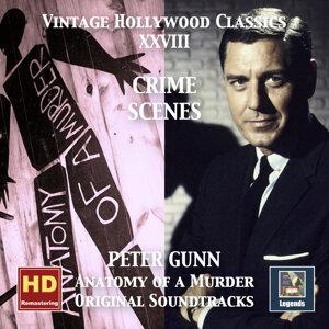 Vintage Hollywood Classics, Vol. 28: Crime Scenes – Peter Gunn & Anatomy of a Murder (Original Scores) [Remastered 2016]