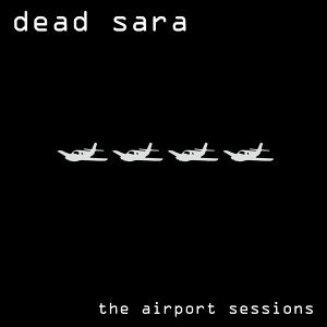 The Airport Sessions (Remastered 2016)