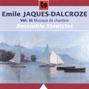 Emile Jaques-Dalcroze: Musique de chambre, Vol. 2