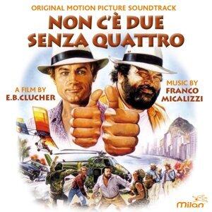 Non c'è due senza quattro - Colonna originale del film di E.B. Clucher