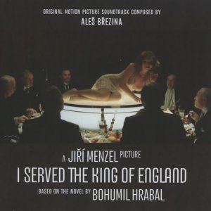 I Served the King of England - Original Motion Picture Soundtrack