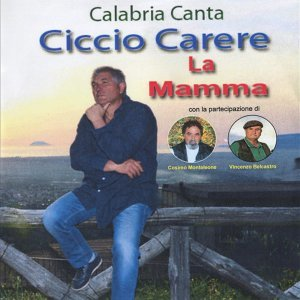 La mamma - Calabria canta
