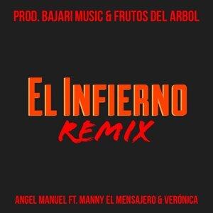 El Infierno (Remix) [feat. Manny El Mensajero & Verónica]