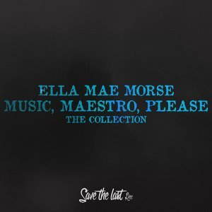 Music, Maestro, Please - The Collection