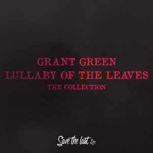Lullaby of the Leaves - The Collection