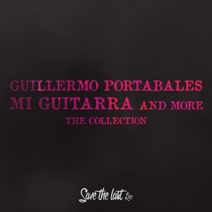 Mi Guitarra and More - The Collection
