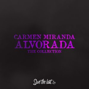 Alvorada - The Collection