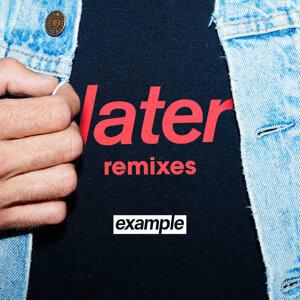 Later (Remixes)