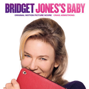 Bridget Jones's Baby - Original Motion Picture Score