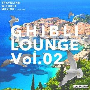 GHIBLI LOUNGE Vol.02 (GHIBLI LOUNGE Vol.02)