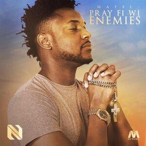 Pray Fi Wi Enemies