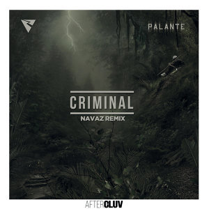 Criminal - Navaz Remix