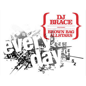 Everyday (Remix) Feat. Brown Bag AllStars - Single