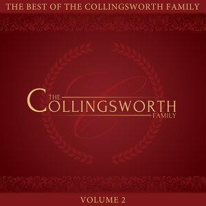 The Best of the Collingsworth Family, Vol. 2