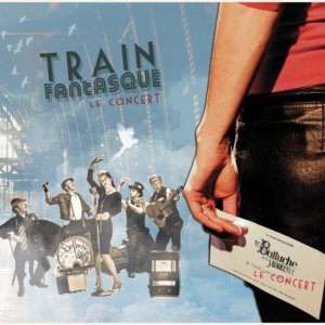 Train fantasque - Le concert