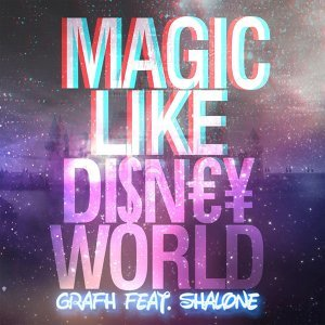 Magic Like Disney World (feat. Shalone)