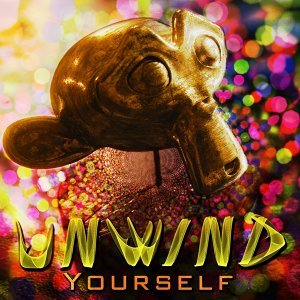 Unwind Yourself - Remastered