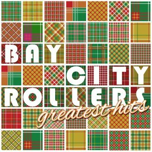 The Bay City Rollers Greatest Hits - Rerecorded