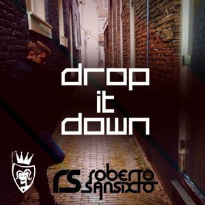 Drop It Down - Radio Edit