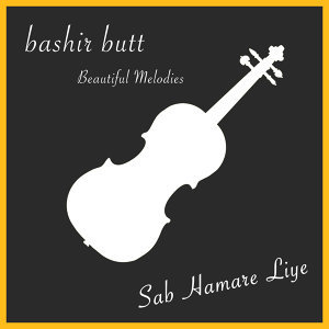 Beautiful Melodies: Sab Hamare Liye - Live