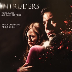 Intruders (Original Motion Picture Soundtrack)