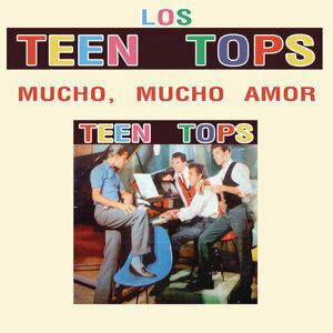 Los Teen Tops (Mucho, Mucho Amor)