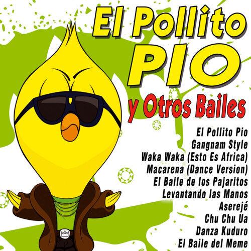 El Pollito Pio y Otros Bailes