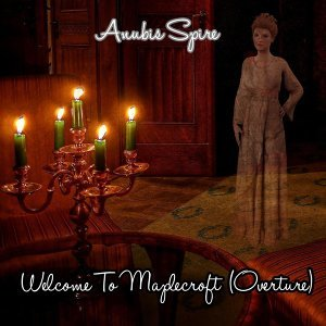 Welcome to Maplecroft (Overture)