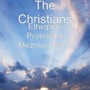 Ethiopian Protestant Mezmur, Vol. 6