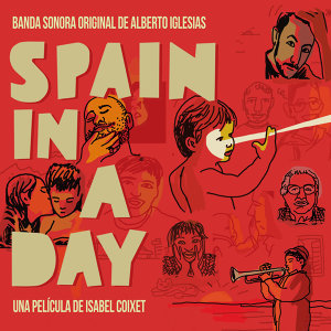 Spain in a Day (Banda sonora original)