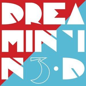 Dreamin' in 3-D