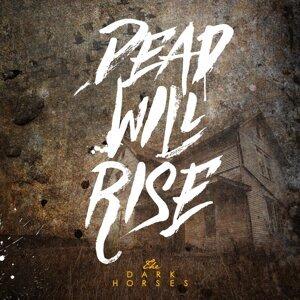 Dead Will Rise