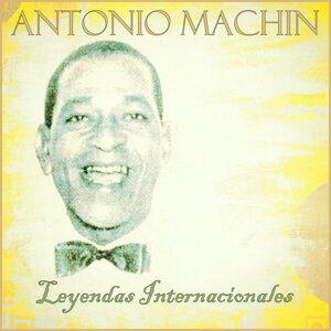Antonio Machin: Leyendas Internacionales