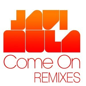 Come On - Remixes