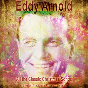 All the Classic Christmas Songs - Greatest Traditional Christmas Music