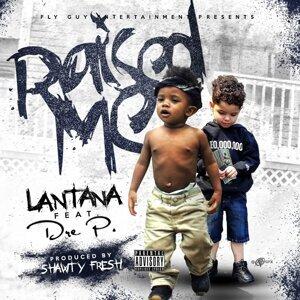 Raised Me (feat. Dre P.)