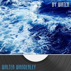 By Water