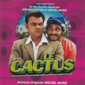 Le cactus - Bande originale du film de Gérard Bitton et Michel Munz