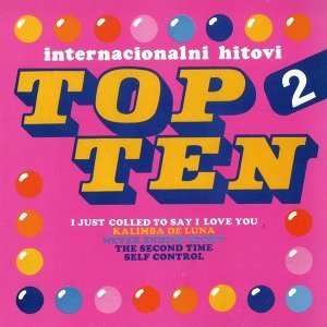 Top Ten 2- Internacionalni Hitovi
