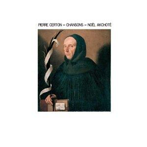 Pierre Certon: Chansons - Renaissance Series, Arr. for Guitar