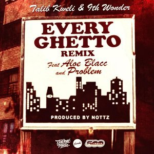 Every Ghetto, Pt. 2 (feat. Aloe Blacc & Problem)