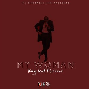My Woman (feat. Flavour)